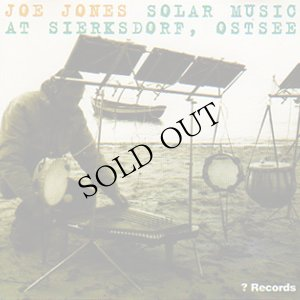 """画像1: Joe Jones """"Solar Music At Sierksdorf, Ostsee"""" [CD]"""
