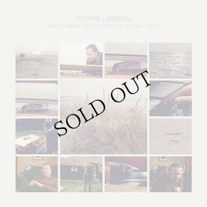 "画像1: Sverre Larssen ""Wind Harp Recordings 1976-1977"" [LP]"
