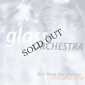 """画像1: Glass Orchestra """"Live From The Archive Volume One"""" [CD]"""