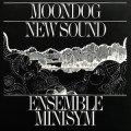 """Ensemble Minisym """"Moondog New Sound"""" [CD]"""