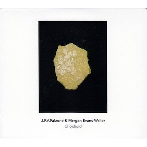 """画像1: J.P.A. Falzone & Morgan Evans-Weiler """"Chordioid"""" [2CD]"""
