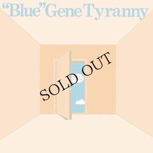 """画像1: """"Blue"""" Gene Tyranny """"Out Of The Blue"""" [CD]"""