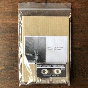 """画像1: Naoki Kasugai """"walk : 2018/12/6"""" [Cassette + 6page collage booklet]"""
