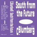 """C. Blumberg """"South From The Future"""" [Cassette]"""