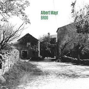 """画像1: Albert Mayr """"Brdo"""" [CD]"""