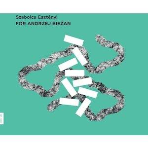 "画像1: Szabolcs Esztenyi ""FOR ANDRZEJ BIEZAN [CD]"