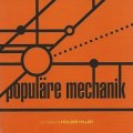 "Populare Mechanik ""Kollektion 03 Compiled By Holger Hiller"" [CD]"