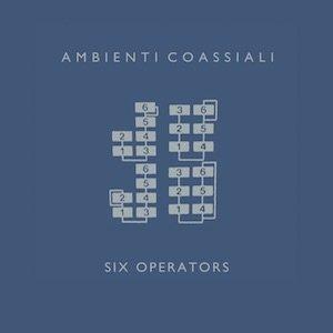 """画像1: Ambienti Coassiali """"Six Operators"""" [LP]"""