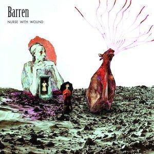 """画像1: Nurse With Wound """"Barren"""" [2CD]"""