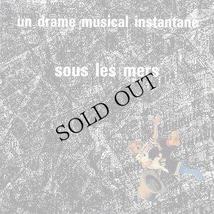"""画像1: Un Drame Musical Instantane """"Sous les mers"""" [CD]"""