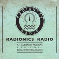 "Radionics Radio ""An Album Of Musical Radionic Thought-Frequencies"" [CD]"