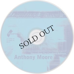 "画像3: Anthony Moore ""Pieces From The Cloudland Ballroom"" [CD]"