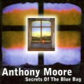 "Anthony Moore ""Secrets Of The Blue Bag"" [CD]"