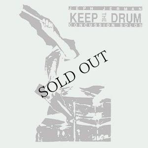 """画像1: Jeph Jerman """"Keep The Drum (Concussion Solos)"""" [CD]"""