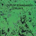 """V.A """"Out Of Standard !! - Italia 9"""" [CD-R]"""