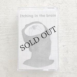 """画像1: Amenonuvoco """"Itching in the Brain"""" [Cassette]"""